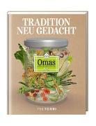 Cover-Bild zu Frenzel, Ralf (Hrsg.): Omas beste Rezepte