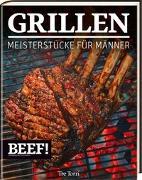Cover-Bild zu Frenzel, Ralf (Hrsg.): BEEF! GRILLEN