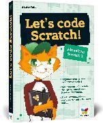Cover-Bild zu Fehr, Hauke: Let's code Scratch!
