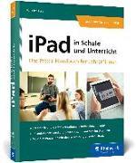 Cover-Bild zu Kolewe, Felix: iPad in Schule und Unterricht