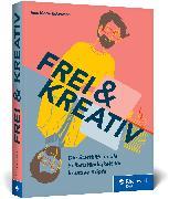 Cover-Bild zu Eckermann, Ines Maria: Frei und kreativ!