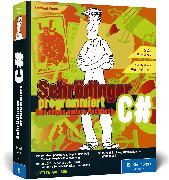 Cover-Bild zu Wurm, Bernhard: Schrödinger programmiert C#