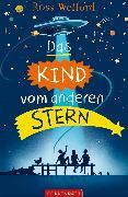 Cover-Bild zu Welford, Ross: Das Kind vom anderen Stern (eBook)