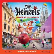 Cover-Bild zu Lüftner, Kai: Die Heinzels - Rückkehr der Heinzelmännchen (Hörbuch zum Kinofilm) (Audio Download)