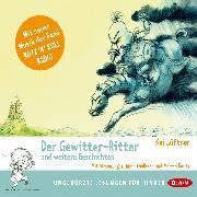 Cover-Bild zu Lüftner, Kai: Der Gewitter-Ritter (Audio Download)