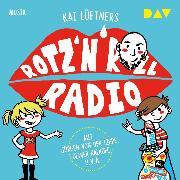 Cover-Bild zu Lüftner, Kai: Rotz 'n' Roll Radio (Audio Download)