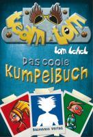 Cover-Bild zu Lehel, Tom: Team Tom - Das coole Kumpelbuch