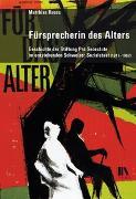 Cover-Bild zu Ruoss, Matthias: Fürsprecherin des Alters