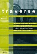 Cover-Bild zu Redaktion Traverse (Hrsg.): Wirtschaftsgeschichte in der Schweiz: eine historiographische Skizze L'histoire économique en Suisse: une esquisse historiographique