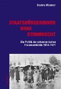 Cover-Bild zu Mesmer, Beatrix: Staatsbürgerinnen ohne Stimmrecht