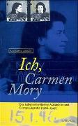 Cover-Bild zu Abbati, Caterina: Ich, Carmen Mory