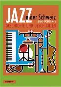 Cover-Bild zu Spoerri, Bruno (Hrsg.): Jazz in der Schweiz