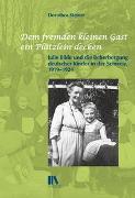 Cover-Bild zu Steiner, Dorothea: «Dem fremden kleinen Gast ein Plätzlein decken»