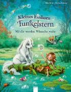 Cover-Bild zu Berg, Mila: Kleines Einhorn Funkelstern. Mit dir werden Wünsche wahr