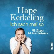Cover-Bild zu Kerkeling, Hape: Ich sach mal so (eBook)