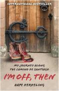 Cover-Bild zu Kerkeling, Hape: I'm Off Then (eBook)