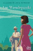 Cover-Bild zu Howard, Elizabeth Jane: Am Wendepunkt (eBook)