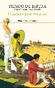 Cover-Bild zu Howard, Elizabeth Jane: Tiempo de espera. Crónicas de los Cazalet 2 (eBook)