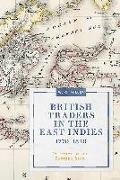 Cover-Bild zu Miller, W. G.: British Traders in the East Indies, 1770-1820