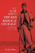 Cover-Bild zu Hayes, Kevin J. (Royalty Account): At War with The Red Badge of Courage