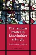 Cover-Bild zu Jefferson, J. M. (Royalty Account): The Templar Estates in Lincolnshire, 1185-1565