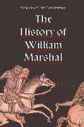 Cover-Bild zu Bryant, Nigel (Übers.): The History of William Marshal