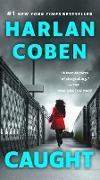 Cover-Bild zu Coben, Harlan: Caught (eBook)
