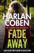 Cover-Bild zu Coben, Harlan: Fade Away (eBook)