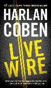 Cover-Bild zu Coben, Harlan: Live Wire (eBook)