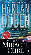 Cover-Bild zu Coben, Harlan: Miracle Cure (eBook)