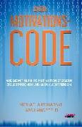 Cover-Bild zu Konarski, Michaela: Der Motivations-Code - Wie Sie mit NLP Ihre Motivation steigern, Ziele erreichen und glücklich werden