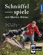 Cover-Bild zu Buisman, Andrea: KOSMOS eBooklet: Schnüffelspiele - Spiele für jedes Mensch-Hund-Team (eBook)