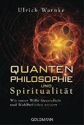 Cover-Bild zu Warnke, Ulrich: Quantenphilosophie und Spiritualität