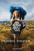 Cover-Bild zu Strayed, Cheryl: Der große Trip - WILD