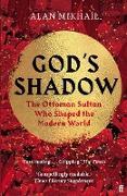 Cover-Bild zu Mikhail, Alan: God's Shadow (eBook)
