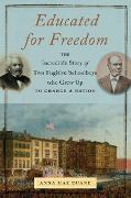 Cover-Bild zu Duane, Anna Mae: Educated for Freedom (eBook)