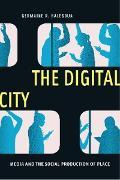Cover-Bild zu Halegoua, Germaine R.: The Digital City (eBook)