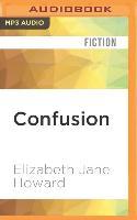 Cover-Bild zu Howard, Elizabeth Jane: Confusion