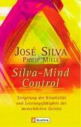 Cover-Bild zu Silva, José: Silva Mind Control