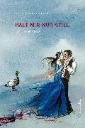 Cover-Bild zu Zimmermann, Peter: Halt mir nur still (eBook)