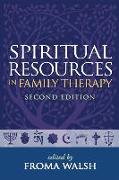 Cover-Bild zu Walsh, Froma (University of Chicago (Emerita); Chicago Center for Family Health, United States) (Hrsg.): Spiritual Resources in Family Therapy
