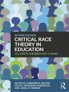Cover-Bild zu Dixson, Adrienne D. (Hrsg.): Critical Race Theory in Education (eBook)