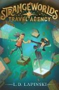 Cover-Bild zu Lapinski, L. D.: Strangeworlds Travel Agency (eBook)