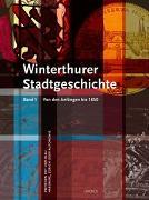 Cover-Bild zu Stadt Winterthur (Hrsg.): Winterthurer Stadtgeschichte