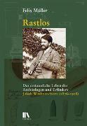 Cover-Bild zu Müller, Felix: Rastlos