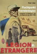 Cover-Bild zu Huber, Peter: Fluchtpunkt Fremdenlegion