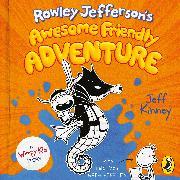 Cover-Bild zu Kinney, Jeff: Rowley Jefferson's Awesome Friendly Adventure