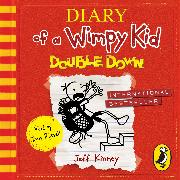 Cover-Bild zu Kinney, Jeff: Diary of a Wimpy Kid: Double Down (Book 11)