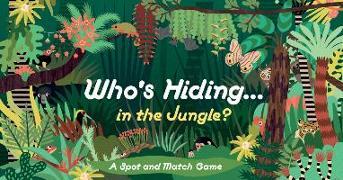 Cover-Bild zu Who's Hiding in the Jungle?