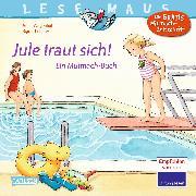 Cover-Bild zu Wagenhoff, Anna: Jule traut sich!